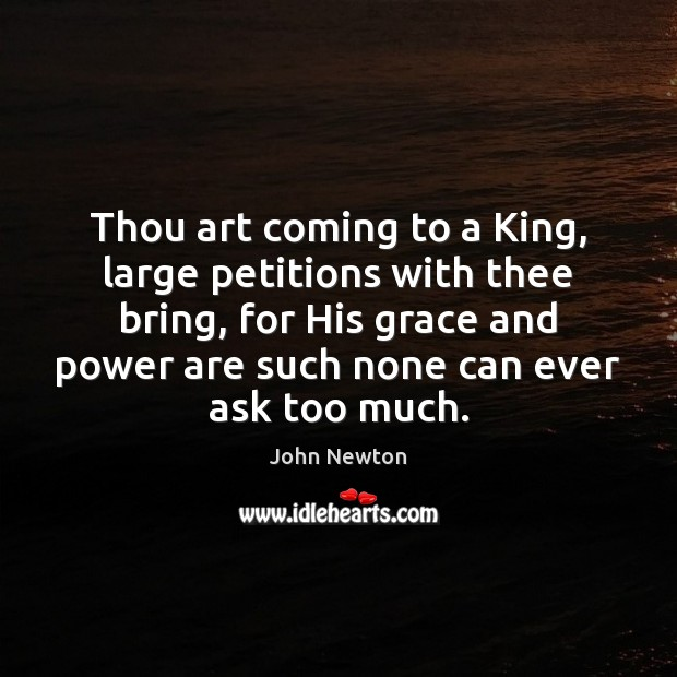 Thou art coming to a King, large petitions with thee bring, for Image