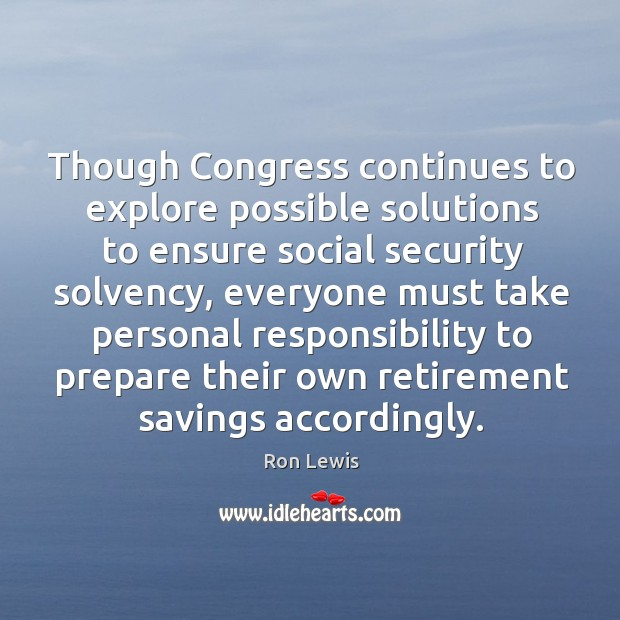 Though congress continues to explore possible solutions to ensure social security solvency Image