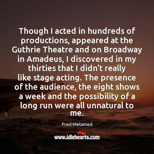 Image, Though I acted in hundreds of productions, appeared at the Guthrie Theatre