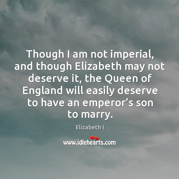 Picture Quote by Elizabeth I