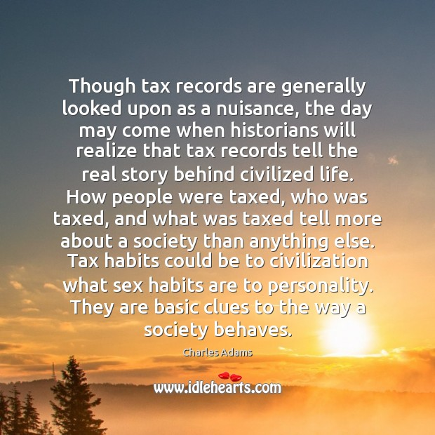 Image, Though tax records are generally looked upon as a nuisance, the day