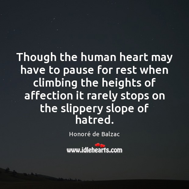 Image, Though the human heart may have to pause for rest when climbing