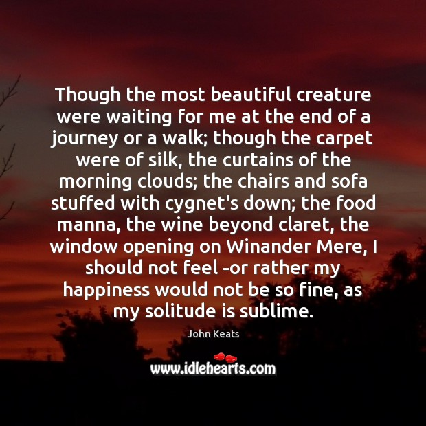 Image, Though the most beautiful creature were waiting for me at the end