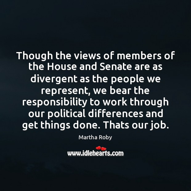 Image, Though the views of members of the House and Senate are as