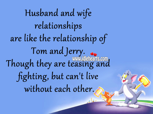 Husband And Wife Relationships Are Like The