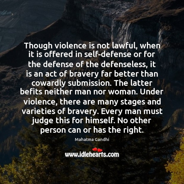 Image, Though violence is not lawful, when it is offered in self-defense or