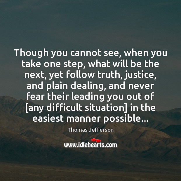 Image, Though you cannot see, when you take one step, what will be