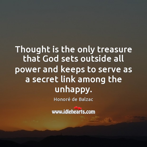 Image, Thought is the only treasure that God sets outside all power and