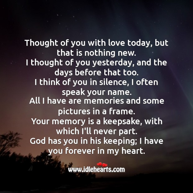 Thought of you with love today, but that is nothing new. Missing You Quotes Image