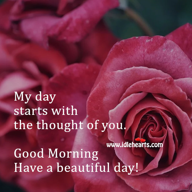 My day starts with the thought of you. Thought of You Quotes Image