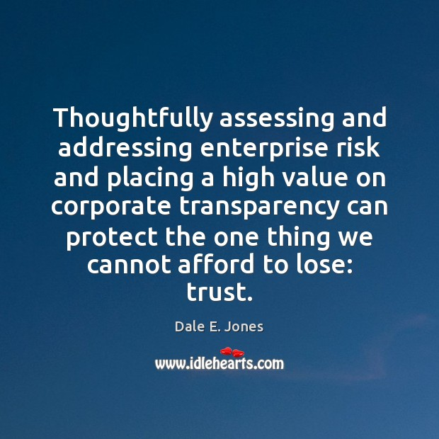 Image, Thoughtfully assessing and addressing enterprise risk and placing a high value on