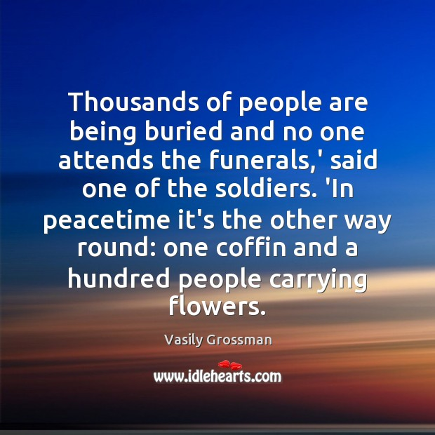 Thousands of people are being buried and no one attends the funerals, Image
