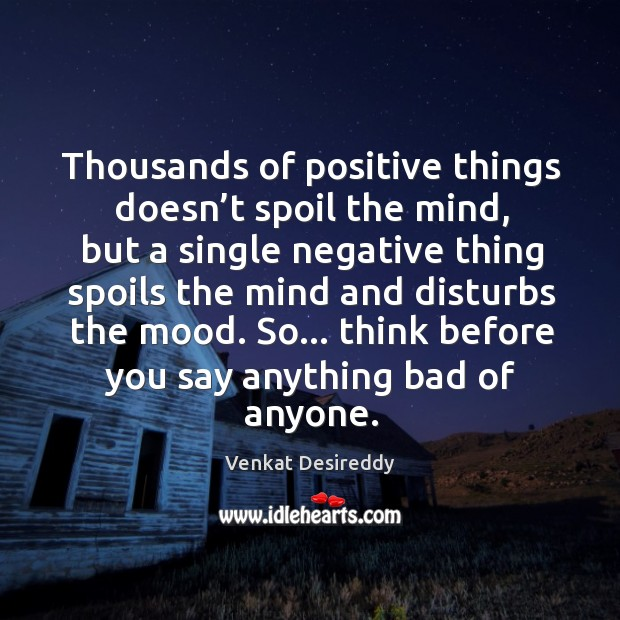 Thousands of positive things doesn't spoil the mind. Image