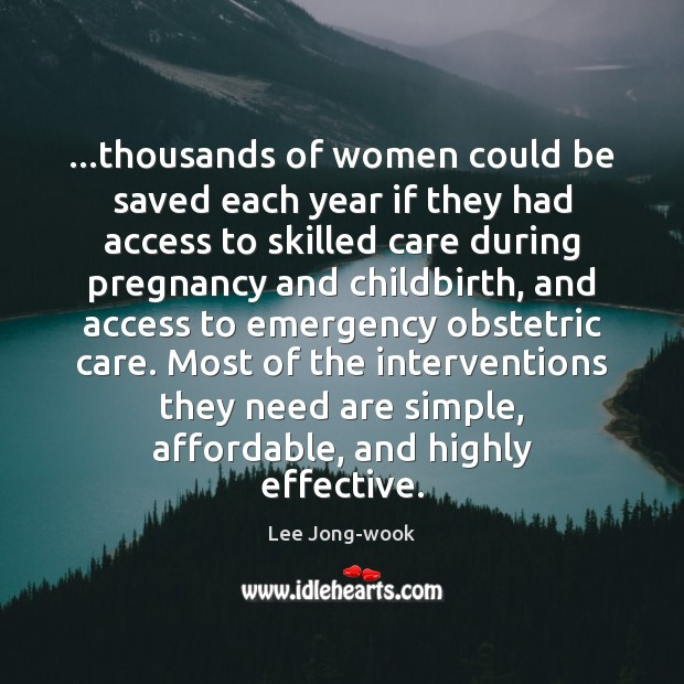 Image, …thousands of women could be saved each year if they had access