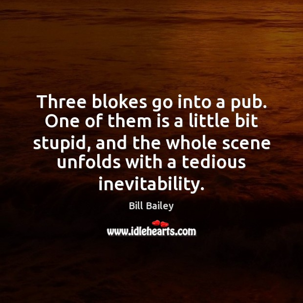 Three blokes go into a pub. One of them is a little Image