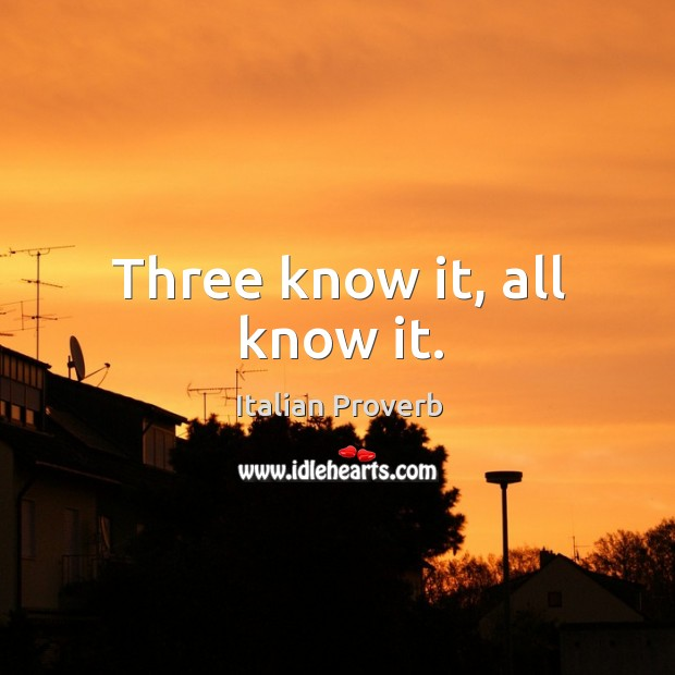 Image, Three know it, all know it.