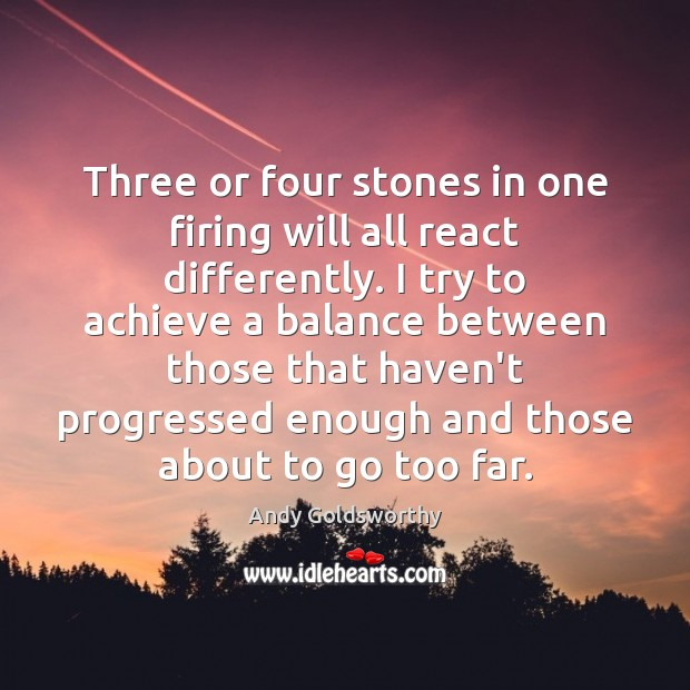 Image, Three or four stones in one firing will all react differently. I