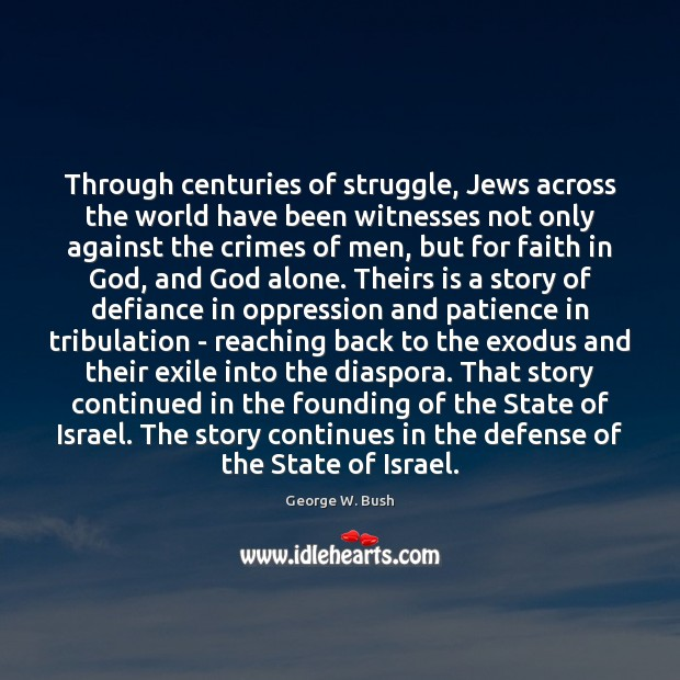 Image, Through centuries of struggle, Jews across the world have been witnesses not