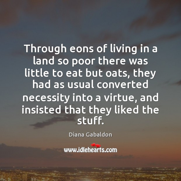 Image, Through eons of living in a land so poor there was little