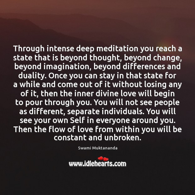 Through intense deep meditation you reach a state that is beyond thought, Image