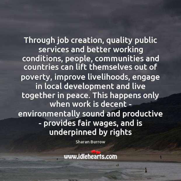 Through job creation, quality public services and better working conditions, people, communities Image