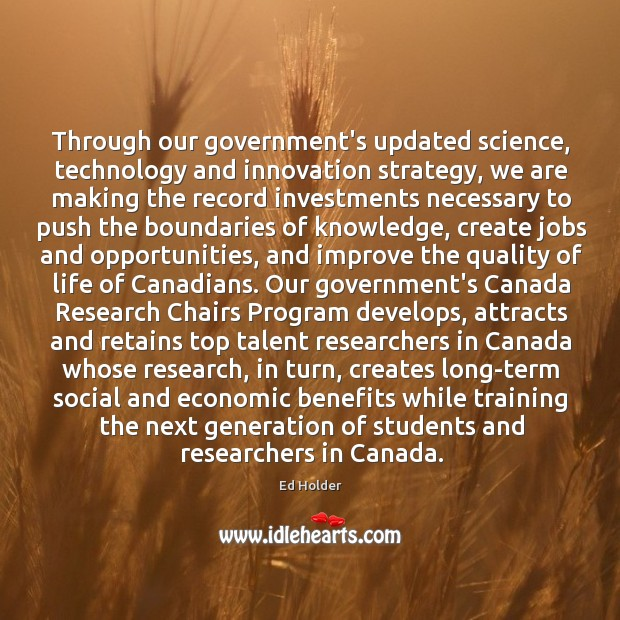 Through our government's updated science, technology and innovation strategy, we are making Image