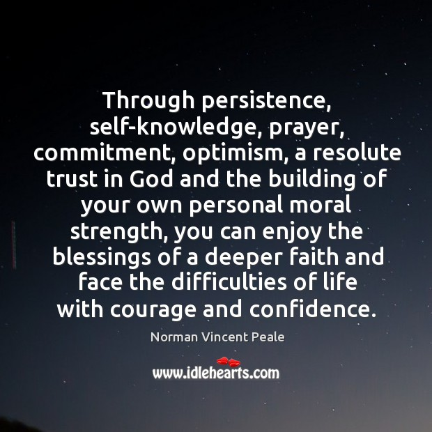 Image, Through persistence, self-knowledge, prayer, commitment, optimism