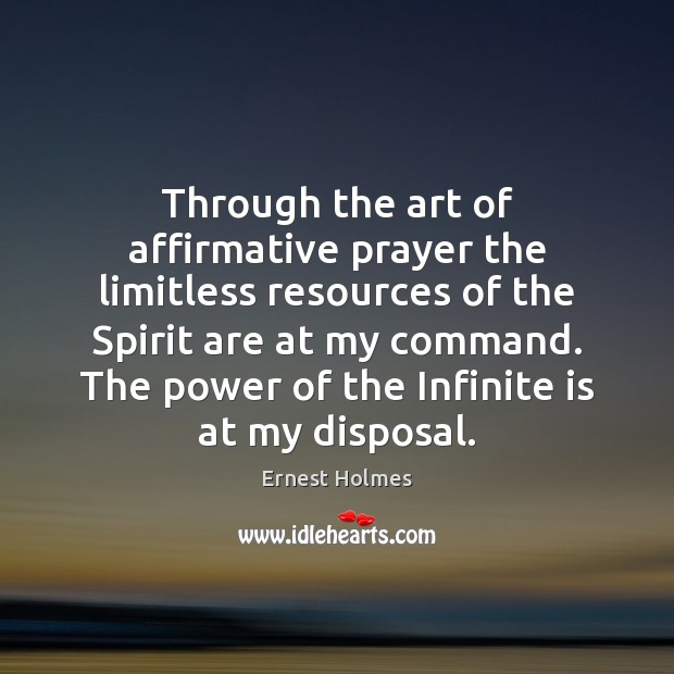 Image, Through the art of affirmative prayer the limitless resources of the Spirit