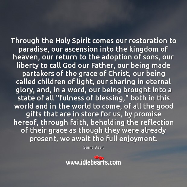 Image, Through the Holy Spirit comes our restoration to paradise, our ascension into