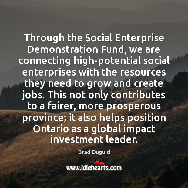 Image, Through the Social Enterprise Demonstration Fund, we are connecting high-potential social enterprises
