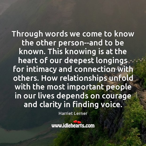 Image, Through words we come to know the other person–and to be known.
