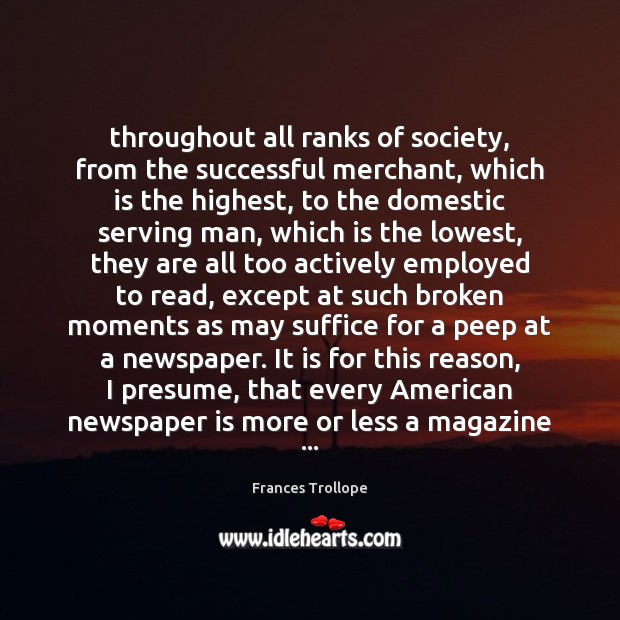 Throughout all ranks of society, from the successful merchant, which is the Frances Trollope Picture Quote