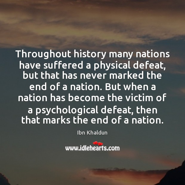 Throughout history many nations have suffered a physical defeat, but that has Image
