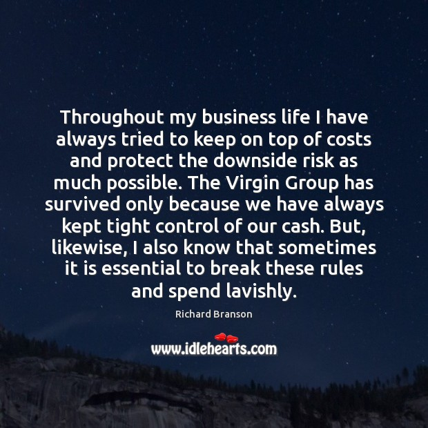 Throughout my business life I have always tried to keep on top Image