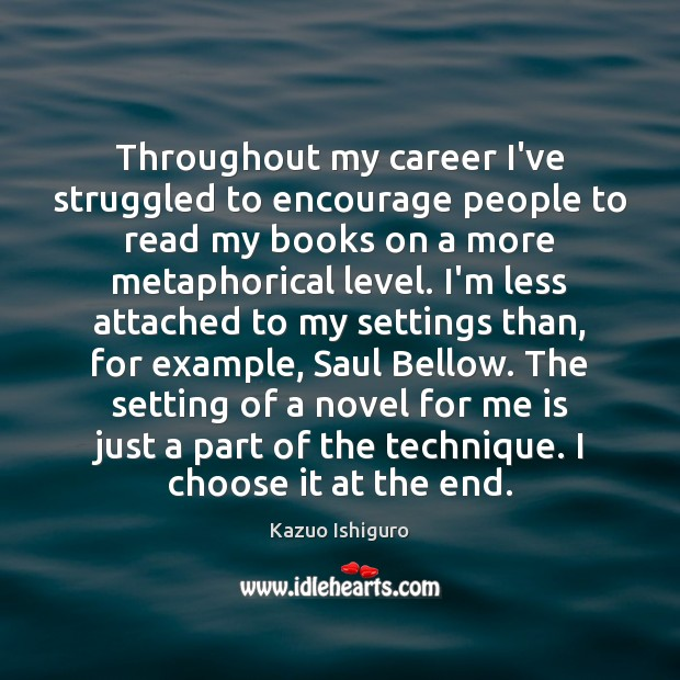 Throughout my career I've struggled to encourage people to read my books Image