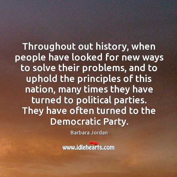 Throughout out history, when people have looked for new ways to solve their problems Image