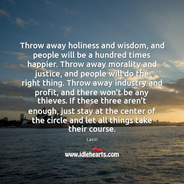 Image, Throw away holiness and wisdom, and people will be a hundred times