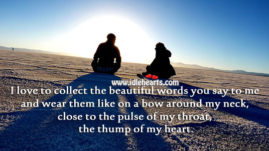 I love the beautiful words you say to me Image