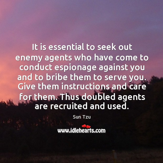 Thus doubled agents are recruited and used. Image