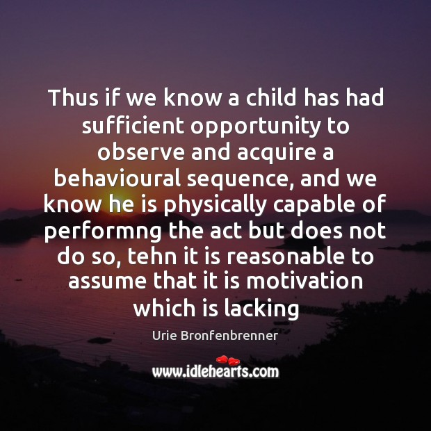 Image, Thus if we know a child has had sufficient opportunity to observe