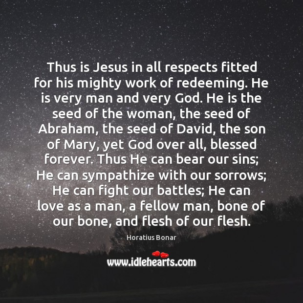 Thus is Jesus in all respects fitted for his mighty work of Image