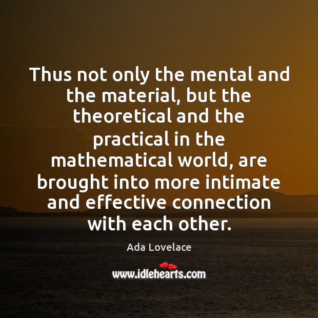 Image, Thus not only the mental and the material, but the theoretical and