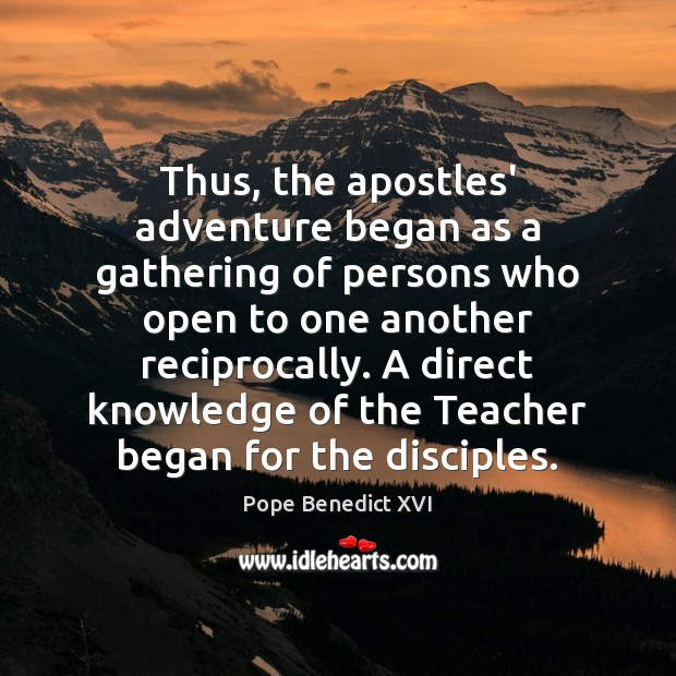 Image, Thus, the apostles' adventure began as a gathering of persons who open
