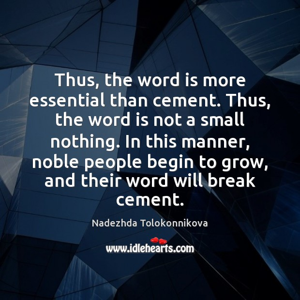 Thus, the word is more essential than cement. Thus, the word is Image