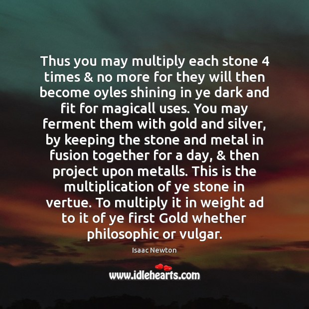 Thus you may multiply each stone 4 times & no more for they will Image