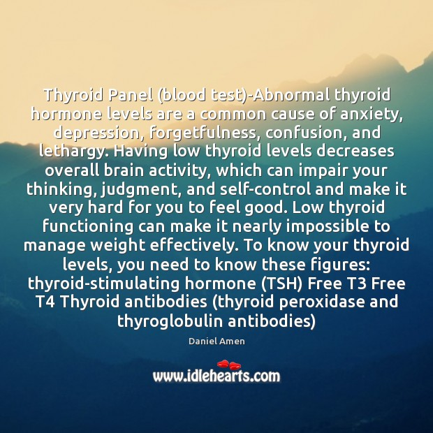 Image, Thyroid Panel (blood test)-Abnormal thyroid hormone levels are a common cause