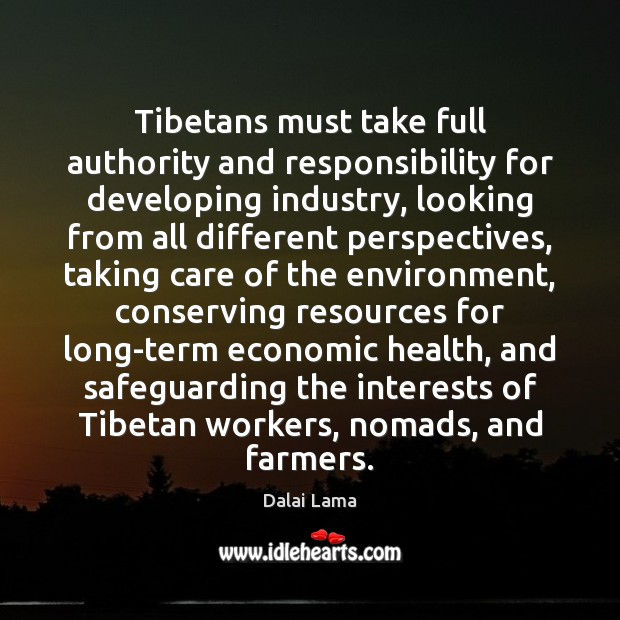 Image, Tibetans must take full authority and responsibility for developing industry, looking from