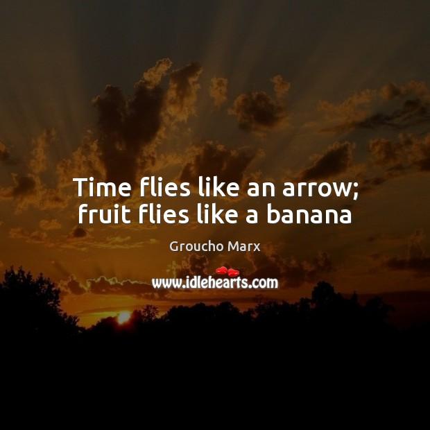 Image, Time flies like an arrow; fruit flies like a banana