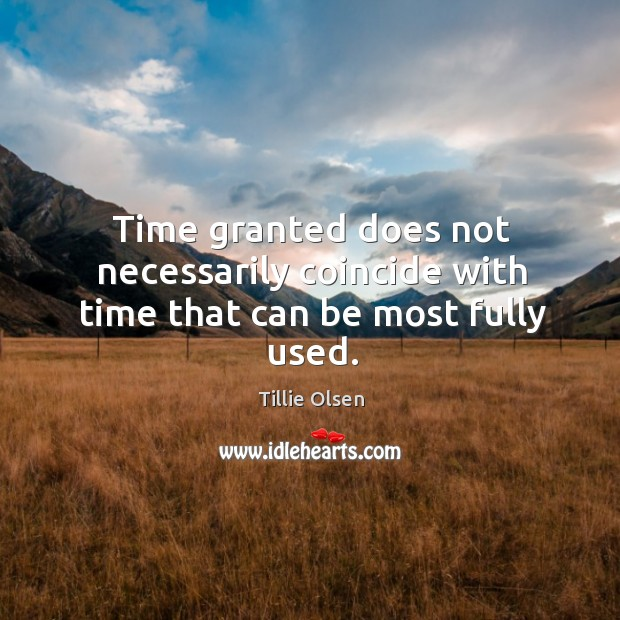 Time granted does not necessarily coincide with time that can be most fully used. Image