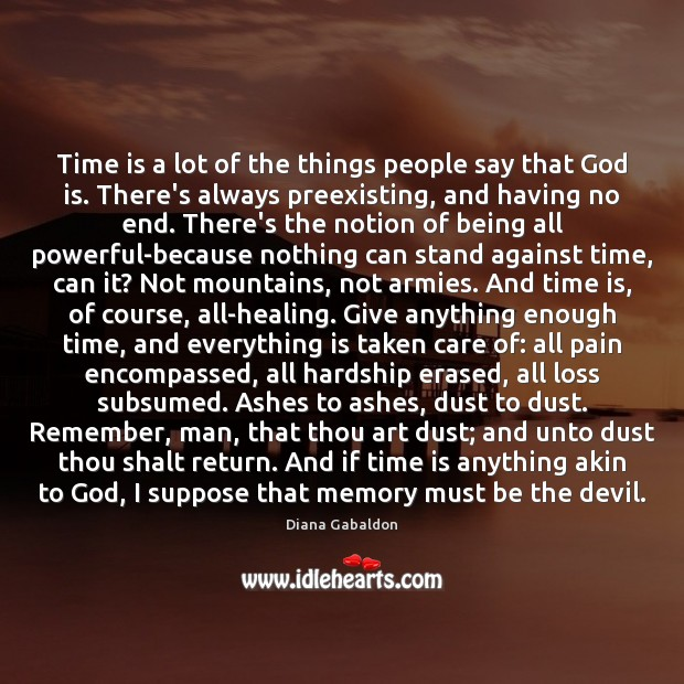 Image, Time is a lot of the things people say that God is.